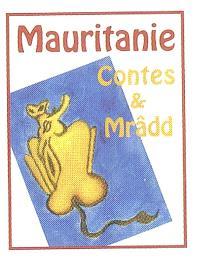 Contes et Mrâdd de Mauritanie