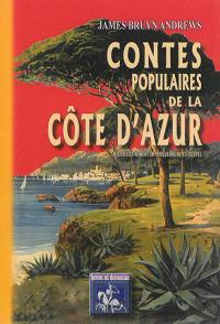 Contes populaires de la Côte d'Azur : recueillis à Menton, Roquebrune & Sospel