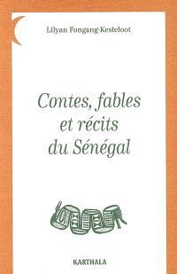 Contes, fables et récits du Sénégal