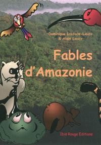 Fables d'Amazonie