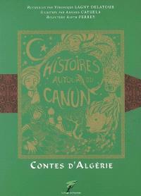 Histoires autour du canun : contes d'Algérie