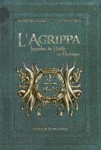 L'Agrippa : légendes du Diable en Bretagne
