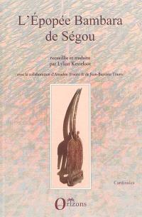 L'épopée bambara de Ségou