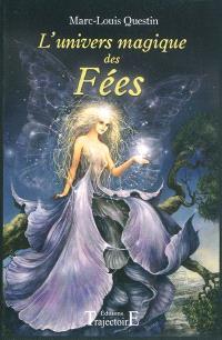 L'univers magique des fées