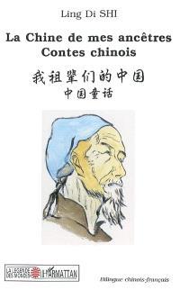 La Chine de mes ancêtres : contes chinois