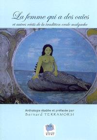 La femme qui a des ouïes : et autres récits de la tradition orale malgache