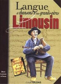 Langue et chansons de nos grands-pères en Limousin