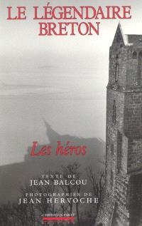 Le légendaire breton : les héros