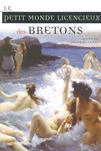 Le petit monde licencieux des Bretons