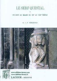 Le serf questal ou Un coin du Béarn du XIIe au XIIIe siècle