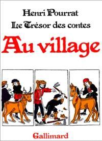 Le Trésor des contes. Volume 3, Au village