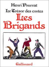 Le Trésor des contes. Volume 2, Les Brigands