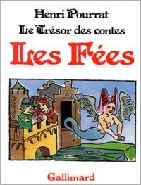 Le Trésor des contes. Volume 5, Les Fées
