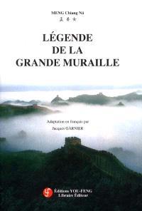 Légende de la grande muraille : Meng Chiang Nü