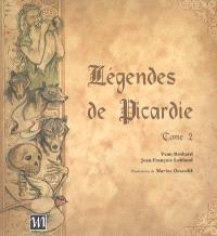 Légendes de Picardie. Volume 2