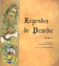 Légendes de Picardie. Volume 4