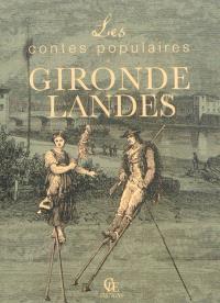Les contes populaires de Gironde et des Landes