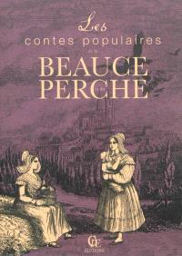 Les contes populaires de la Beauce et du Perche
