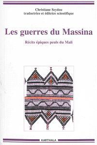 Les guerres du Massina : récits épiques peuls du Mali