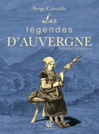 Les légendes d'Auvergne. Volume 2