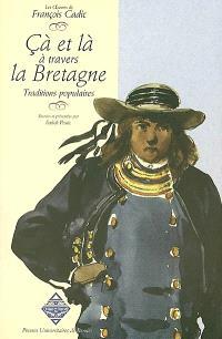 Les oeuvres de François Cadic. Volume 6, Çà et là à travers la Bretagne