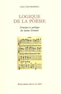 Logique de la poésie : structure et poétique des dainas lettonnes