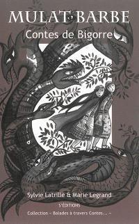 Mulat Barbe : contes de Bigorre