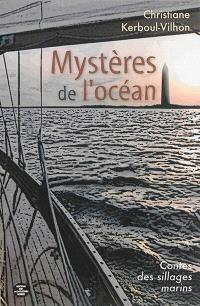 Mystères de l'océan : contes des sillages marins