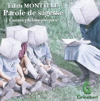 Parole de sagesse : contes philosophiques