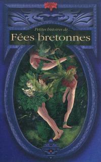 Petites histoires de fées bretonnes