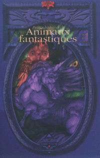 Petites histoires de... animaux fantastiques