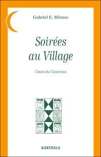 Soirées au village : contes du Cameroun