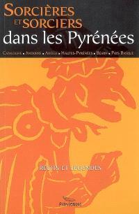 Sorcières et sorciers dans la chaîne des Pyrénées