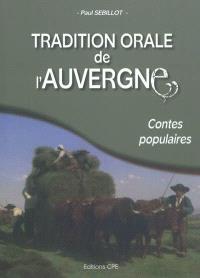 Tradition orale de l'Auvergne : contes populaires