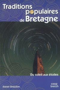 Traditions populaires de Bretagne : du soleil aux étoiles