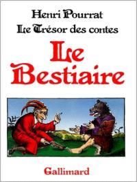 Trésor des contes. Volume 7, Le Bestiaire