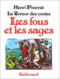Trésor des contes. Volume 6, Les Fous et les sages