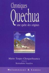 Chroniques quechua : une quête des origines