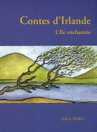 Contes d'Irlande : l'île enchantée