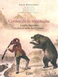 Contes de la montagne : contes, légendes, mythes et récits populaires des Pyrénées