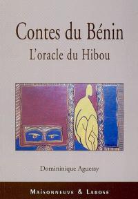 Contes du Bénin : l'oracle du hibou