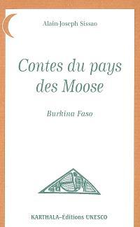 Contes du pays des Moose, Burkina Faso