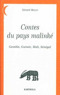 Contes du pays malinké : Gambie, Guinée, Mali, Sénégal