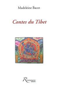 Contes du Tibet. Suivi de Impressions d'un Tibétain en France