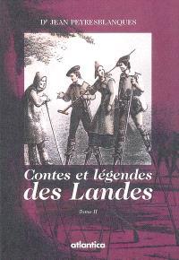 Contes et légendes des Landes. Volume 2