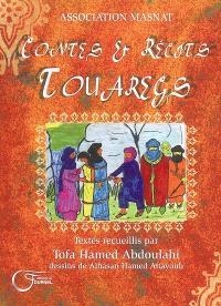 Contes et récits touaregs : contes, récits, proverbes et paroles de sages de la région de l'Azawagh (Nord-Niger)
