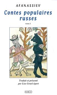 Contes populaires russes. Volume 1