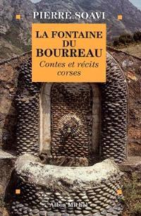 La fontaine du bourreau : contes et récits corses