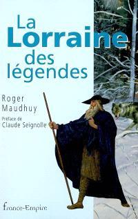 La Lorraine des légendes