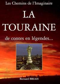 La Touraine : de contes en légendes...